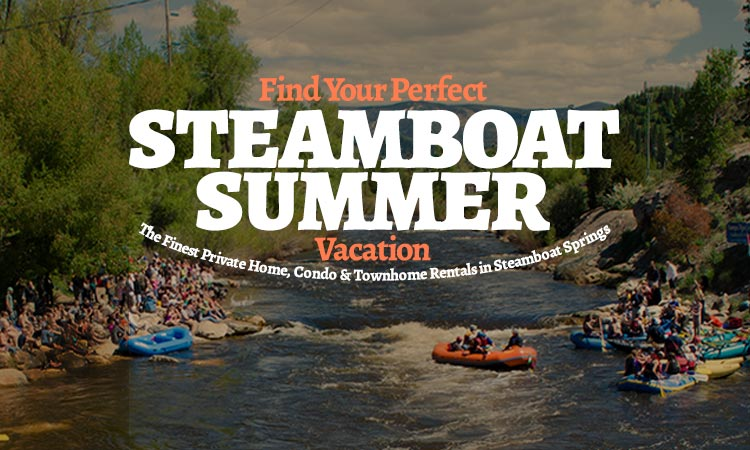 Plan your summer in Steamboat Springs!